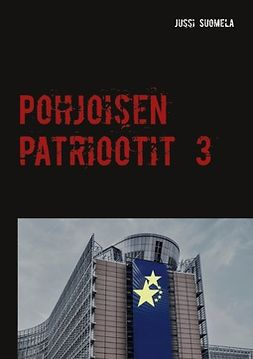 Suomela, Jussi - Pohjoisen patriootit 3, e-kirja