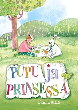 Hakola, Kristina - Pupu ja prinsessa, e-kirja