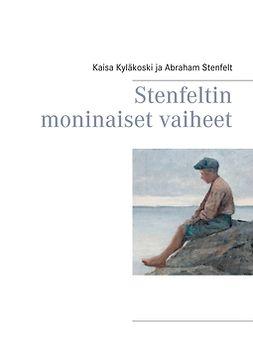 Kyläkoski, Kaisa - Stenfeltin moninaiset vaiheet, e-kirja