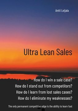Leijala, Antti - Ultra Lean Sales: The revolution of business growth, e-kirja
