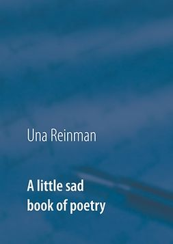 Reinman, Una - A little sad book of poetry, e-bok