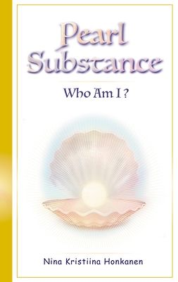 Honkanen, Nina Kristiina - Pearl Substance: Who Am I?, ebook