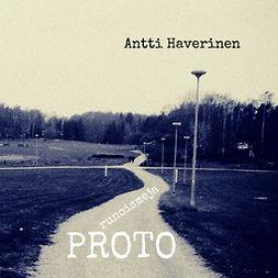 Haverinen, Antti - Proto: Runoismeja, e-kirja