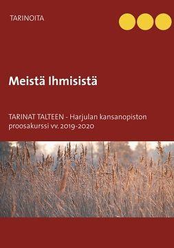 2019-2020, Harjulan kansanopiston kirjoittajaryhmä Proosakurs - Meistä Ihmisistä: Tarinat talteen, e-kirja