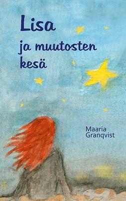 Granqvist, Maaria - Lisa ja muutosten kesä, e-kirja