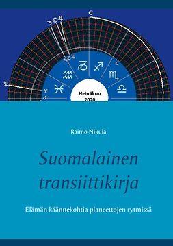 Nikula, Raimo - Suomalainen transiittikirja: Elämän käännekohtia planeettojen rytmissä, e-kirja