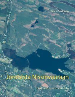 Säkkinen, Kalevi - Joroisista Nissinvaaraan: Säkkisen suvun vaiheita, e-kirja