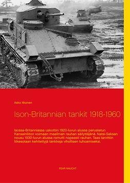Itkonen, Asko - Ison-Britannian tankit 1918-1960, e-kirja