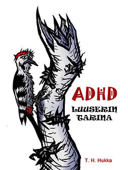 Hukka, T. H. - ADHD- luuserin tarina, ebook