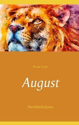 Tyren, Ronja - August: Aurinkoleijona, ebook