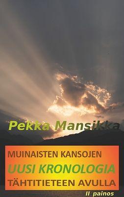 Mansikka, Pekka - Muinaisten kansojen uusi kronologia tähtitieteen avulla, II painos, e-kirja