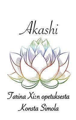 Simola, Konsta - Akashi: Tarina Xi:n opetuksesta, e-kirja