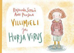 Pensola, Anu - Villimieli ja hurja virus, e-kirja
