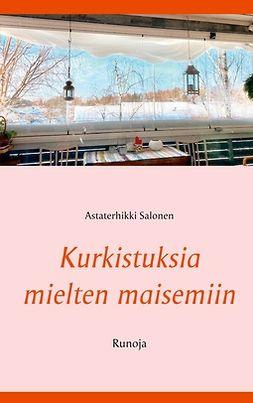 Salonen, Astaterhikki - Kurkistuksia mielten maisemiin: Runoja, e-kirja