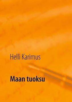Karimus, Helli - Maan tuoksu: kesäinen luonto, e-kirja
