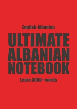 Muthugalage, Kristian - Ultimate Albanian Notebook, ebook