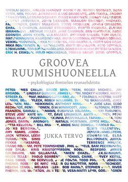 Tervo, Jukka - Groovea ruumishuoneella: psykoblogiaa ihmiselon reunaehdoista, e-kirja