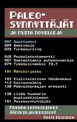 Reinikka, Matti - Paleosynnyttäjät: ja muita novelleja, e-kirja
