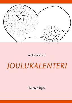 Salminen, Mirka - Joulukalenteri: Seimen lapsi, e-kirja
