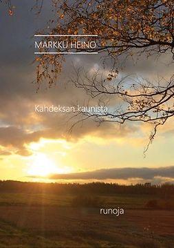 Heino, Markku - Kahdeksan kaunista, e-kirja