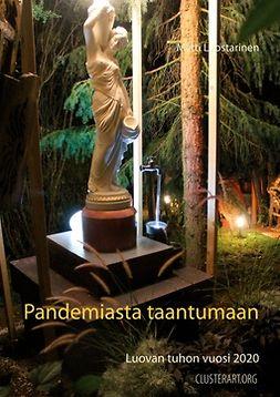 Luostarinen, Matti - Pandemiasta taantumaan: Luovan tuhon vuosi 2020, e-kirja