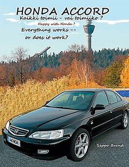 Brand, Seppo - Honda Accord: Kaikki toimii - vai toimiiko?, e-kirja
