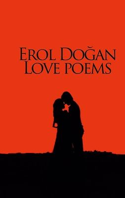 Dogan, Erol - Erol Dogan Love Poems, ebook
