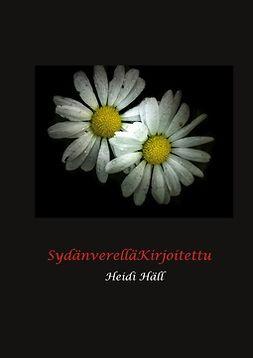 Häll, Heidi - SydänverelläKirjoitettu, e-kirja