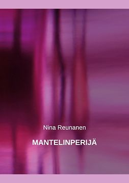 Reunanen, Nina - Mantelinperijä, e-kirja