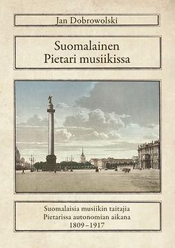 Dobrowolski, Jan - Suomalainen Pietari musiikissa, e-kirja