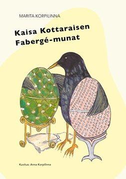 Korpilinna, Marita - Kaisa Kottaraisen Fabergé-munat, e-kirja