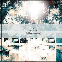 Mink, Mira - III: Rakkaus & runot, e-kirja