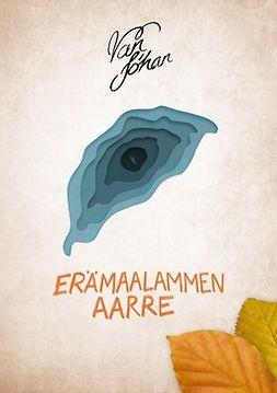 Johan, Van - Erämaalammen aarre, e-kirja