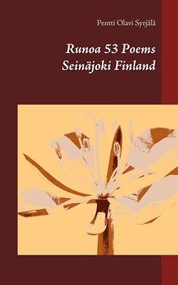 Syrjälä, Pentti Olavi - Runoa 53 Poems Seinäjoki Finland, e-kirja