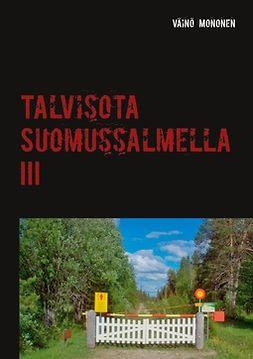 Mononen, Väinö - Talvisota Suomussalmella III, e-kirja