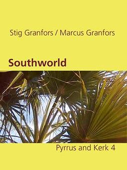 Granfors, Marcus - Southworld Pyrrus and Kerk 4, ebook