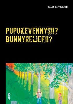Lappalainen, Saana - Pupukevennys!!? Bynnyrelief!!?: Jefersson & Leuka aseman takana/bihind the station, e-kirja