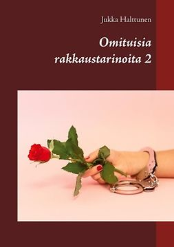 Halttunen, Jukka - Omituisia rakkaustarinoita 2, ebook