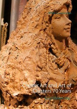 Luostarinen, Matti - Cluster Art and Art of Clusters 70 Years, e-kirja