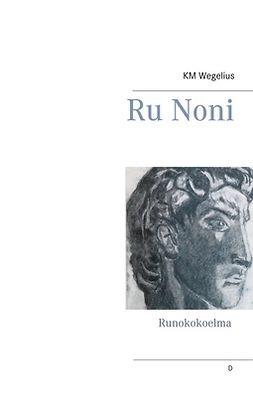 Wegelius, KM - Ru Noni, e-kirja
