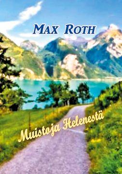 Roth, Max - Muistoja Helenestä, ebook