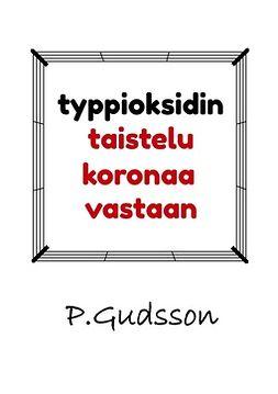 Gudsson, P. - Typpioksidin taistelu koronaa vastaan, e-bok