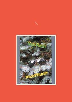 Roth, Max - Pilottilasit, ebook