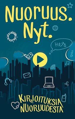 Demand, Books on - Nuoruus. Nyt.: Kirjoituksia nuoruudesta, e-kirja