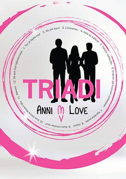 Love, Anni M. - TRIADI, e-kirja