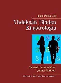 Lilja, Jukka-Pekka - Yhdeksän Tähden Ki-astrologia, e-kirja