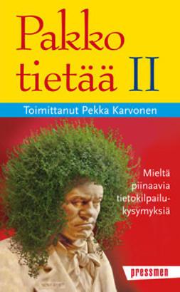 Karvonen, Pekka - Pakko tietää II, e-kirja