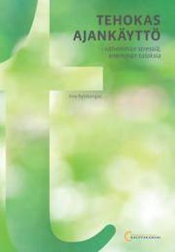 Rytikangas, Iina - Tehokas ajankäyttö, ebook
