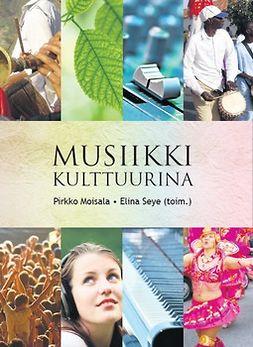 Moisala, Pirkko - Musiikki kulttuurina, e-kirja