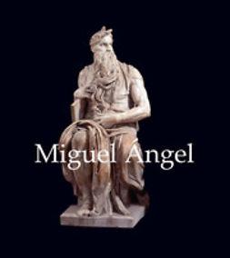 Müntz, Eugène - Miguel Ángel, ebook